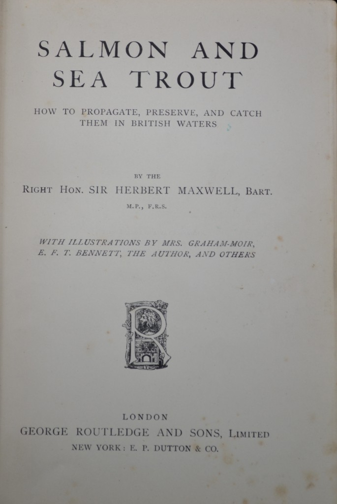 Herbert Maxwell's Salmon and sea trout